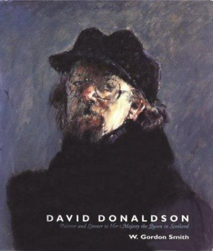 David Donaldson : Painter and Limner to Her Majesty, the Queen in Scotland