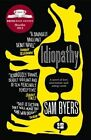Idiopathy by Sam Byers (Paperback, 2014)