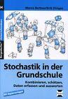 Stochastik in der Grundschule von Erik Dinges und Marco Bettner (2015, Geheftet)