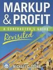 Markup & Profit a Contractor's Guide Revisited 9781572182714 Book