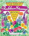 The Great Rubber Stamp Book: Designing, Making, Using by Dee Gruenig (Paperback, 1999)