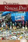 Developing Nations' Debt by Racquel Foran (Hardback, 2011)