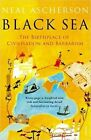 Black Sea: Coasts and Conquests: from Pericles to Putin by Neal Ascherson (Paperback, 2015)