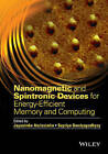 Nanomagnetic and Spintronic Devices for Energy-Efficient Memory and Computing by Supriyo Bandyopadhyay, Jayasimha Atulasimha (Hardback, 2016)