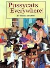 Pussycats Everywhere! by Sheila McGraw (Paperback / softback, 2000)