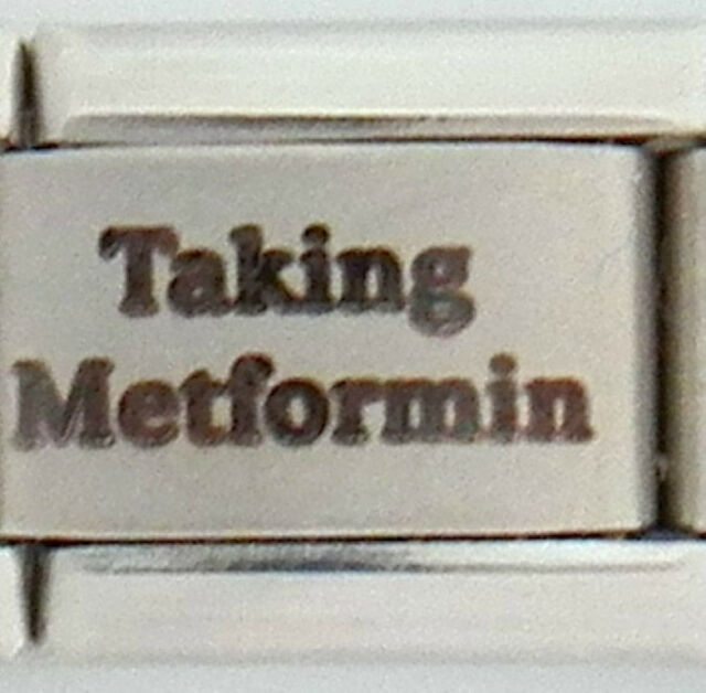 Taking Metformin Laser Medical Alert for Italian Charm Bracelets Free ID Card