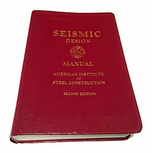 Seismic Design Manual 2nd Ed By American Institute Of Steel Construction 2012 Hardcover For Sale Online Ebay