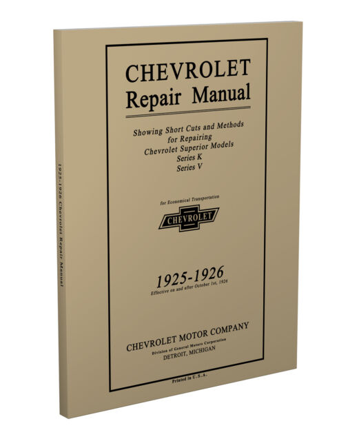 1925 1926 Chevrolet Shop Manual 8 5x11 Chevy Car Truck