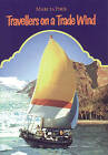 Travellers on a Trade Wind by Marcia Pirie (Paperback, 1998)