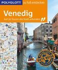POLYGLOTT Reiseführer Venedig zu Fuß entdecken von Gudrun Raether-Klünker (2017, Ringbuch)