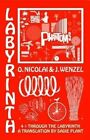 Four Times Through the Labyrinth by Jan Wenzel, Olaf Nicolai (Paperback, 2013)