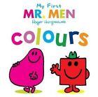 Mr. Men: My First Mr. Men Colours by Egmont UK Ltd (Board book, 2016)