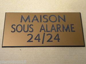 Plaque Gravée Maison Sous Alarme 24/24 (2 Versions) Format 150 X 75 Mm Marchandises De Proximité