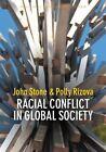 Racial Conflict in Global Society by John Stone, Polly Rizova (Hardback, 2014)