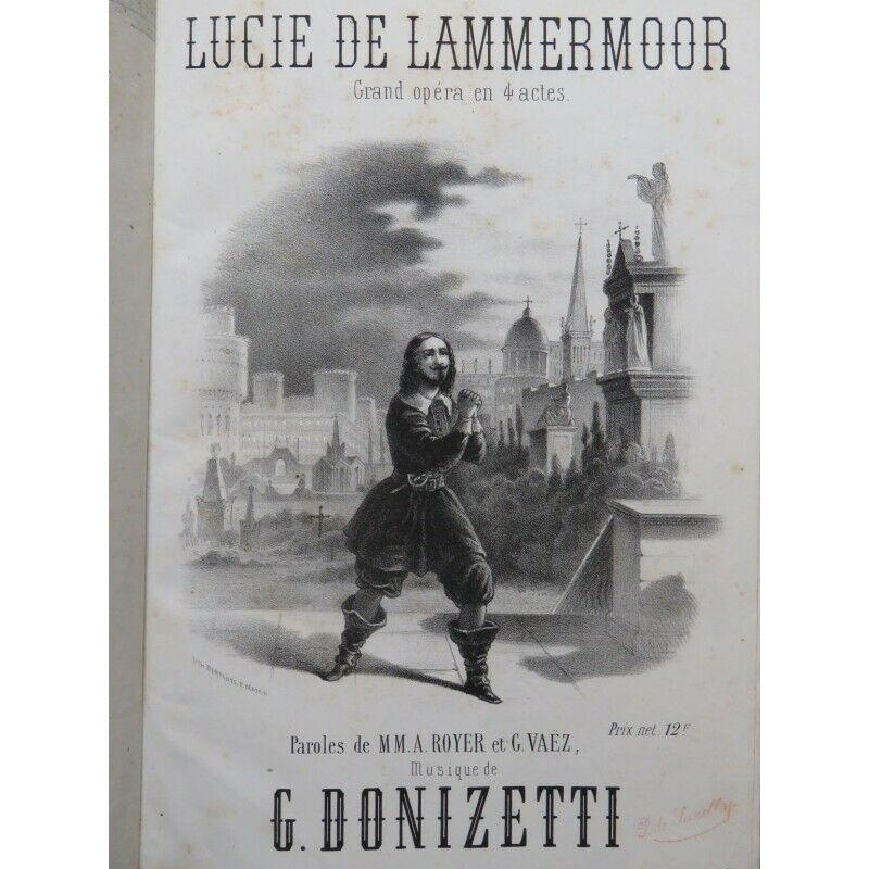 DONIZETTI G. Lucie de Lammermoor Opéra Chant Piano ca1860 partition sheet music