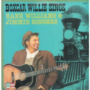 BOXCAR-WILLIE-Sings-Hank-Williams-And-Jimmie-Rodgers-LP-VINYL-UK-Big-R-10-Track