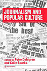 Journalism and Popular Culture by SAGE Publications Ltd (Paperback, 1992)