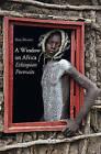Window on Africa: Ethiopian Portraits by Hans Silvester (Hardback, 2011)