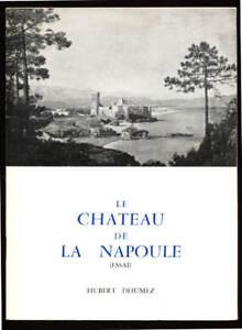 HUBERT-DHUMEZ-LE-CHATEAU-DE-LA-NAPOULE-ESSAI