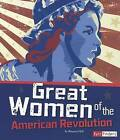 Great Women of the American Revolution by Brianna Hall (Paperback / softback, 2012)
