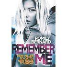 Remember Me by Romily Bernard (Paperback, 2014)