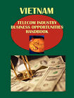 Vietnam Telecom Industry Business Opportunities Handbook Volume 1 Strategic Information and Regulations by Usa Ibp Usa (Paperback / softback, 2010)