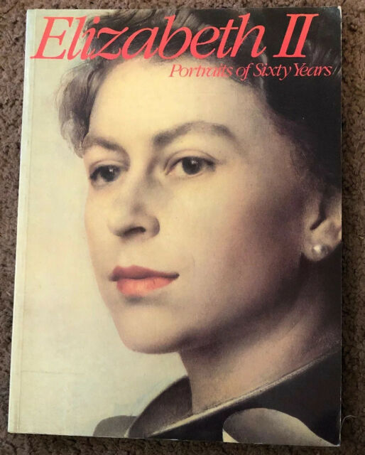 Elizabeth II: Portraits of Sixty Years by Roger, Malcolm Paperback Book