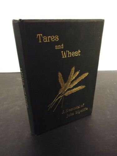 1897 Tares and Wheat written and signed by Charles Tylor