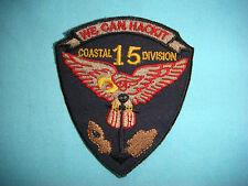 "VIETNAM WAR PATCH US NAVY COASTAL DIVISION 15 "" WE CAN HACK IT """