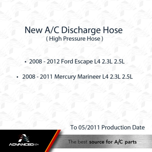 AC A//C Discharge Line Fits 08-11 Mercury Marineer 4 Cyl 08-12 Ford Escape