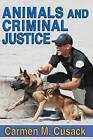 Animals and Criminal Justice by Carmen M. Cusack (Hardback, 2015)