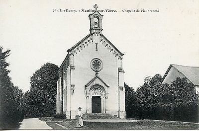 CARTE POSTALE EN BERRY MOULIN-SUR-YEVRE CHAPELLE DE MAUBRANCHE | eBay