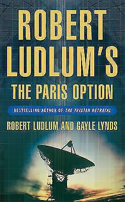 """AS NEW"" Robert Ludlum's The Paris Option (COVERT-ONE), Lynds, Gayle, Ludlum, Ro"
