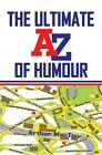 Ultimate a to Z of Humour 9781848974371 by Arthur MacTier Paperback