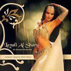 Al-Ahram Orchestra by The Al-Ahram Orchestra/Layli al Sharq (CD, Apr-2007, Hollywood)