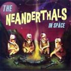 In Space von The Neanderthals (2005)