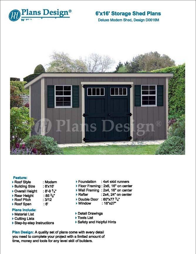 6 X 16 Deluxe Storage Shed Plans Building Blueprints Modern Roof D0616m 610708151968 Ebay