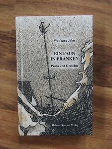 Ein-Faun-in-Franken-Prosa-und-Gedichte-Wolfgang-Jahn