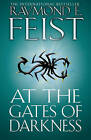 At the Gates of Darkness by Raymond E. Feist (Paperback, 2010)