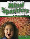 Mind Sparklers: Fireworks for Igniting Creativity in Young Minds (Book 2) by Robert E Myers (Paperback / softback, 1998)