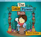 Little Flower Bulb: Helping Children Bereaved by Suicide by Eleanor Gormally (Paperback, 2011)