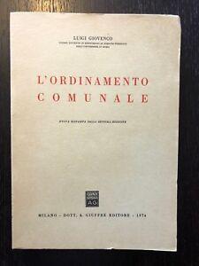 Luigi Giovenco - L'ordinamento comunale - 1974, Giuffrè
