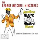 Another Black and White Minstrel Show by George Mitchell (CD, Jan-2012, Hallmark)