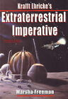 Krafft Ehricke's Extraterrestrial Imperative by Marsha Freeman, Krafft Ehricke (Mixed media product, 2009)