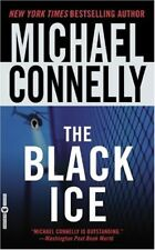 A Harry Bosch Novel: The Black Ice 2 by Michael Connelly (2003, Paperback)