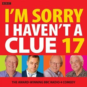 I-039-m-Sorry-I-Haven-039-t-A-Clue-17-The-Award-Winning-BBC-Radio-4-Comedy-by-BBC