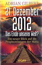 21. DEZEMBER 2012 - Adrian Gilbert BUCH - KOPP VERLAG - NEU OVP