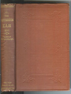 The-Automaton-Ear-by-Florence-McLandbergh-1876-1st-Ed-Rare-Antique-Book
