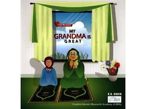 Details about My Grandma Is Great (I Love My Family) Best Islamic  Children's Books and stories