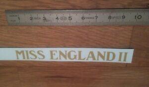 """Transfert logo """"MISS ENGLAND II"""" pour Canot Miss England II"""